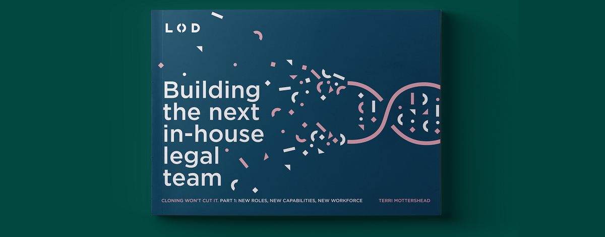 Building the next in-house legal team report