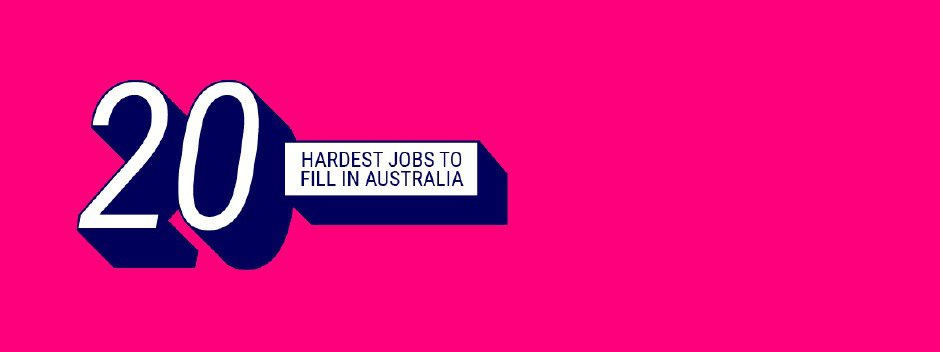 the-top-20-hardest-to-fill-roles-in-australia_940x352-left.jpg